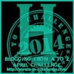 A to Z Blogging Challenge - Letter H