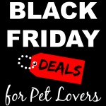 Black Friday Deals for Pet Lovers