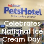 Celebrate National Ice Cream Day with PetSmart PetsHotel!