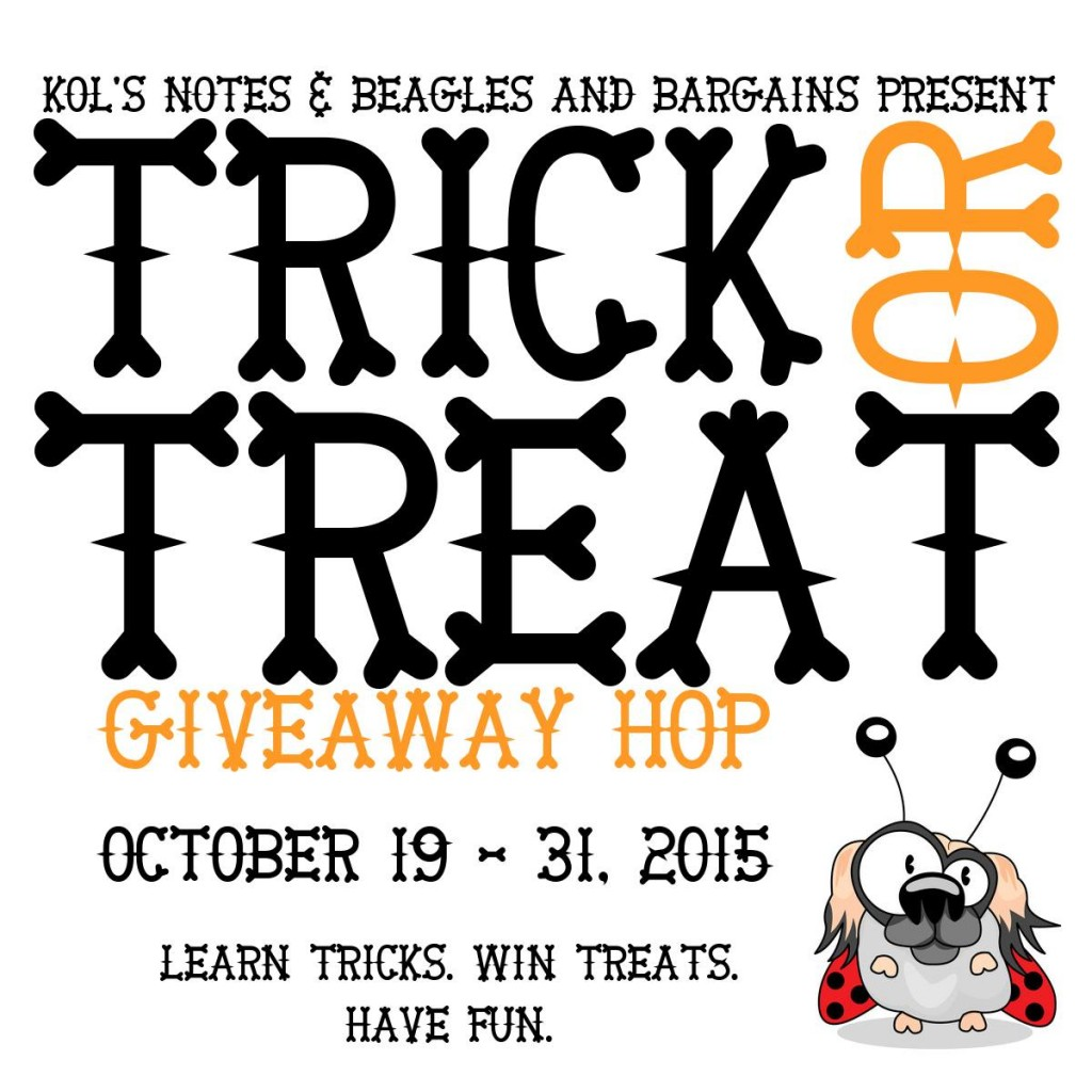 Trick or Treat Giveaway Hop 2015 - Hosted by Kol's Notes and Beagles & Bargains