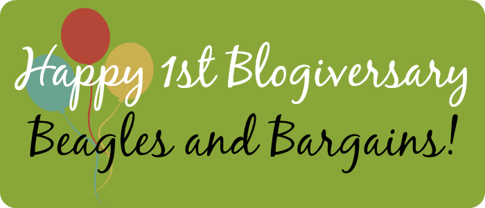 Happy 1st Blogiversary Beagles and Bargains!