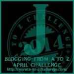A to Z Blogging Challenge - Letter J