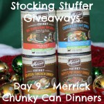 Stocking Stuffer Giveaway Day 9: Merrick Chunky Can Dinners