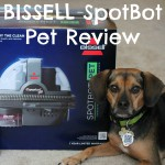 BISSELL SpotBot Pet is a Blessing for Working Pet Parents