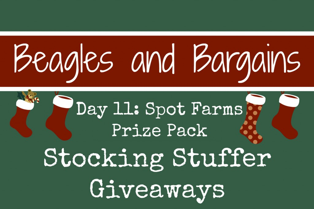 Beagles & Bargains Stocking Stuffer Giveaways 2015 - Day 11 - Spot Farms Prize Pack
