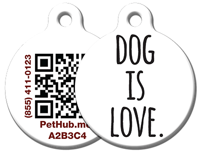 Dog Is Love - PetHub Dog Tag from Dog Is Good