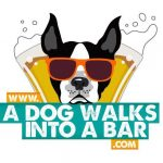 A Dog Walks Into A Bar